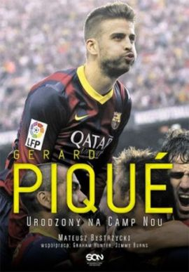 Gerard Piqué. Urodzony na Camp Nou – fragment