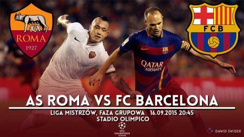 Zapowiedź meczu: AS Roma – FC Barcelona; Droga po obronę trofeum