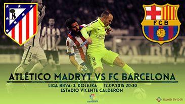 Zapowiedź meczu: Atlético Madryt – FC Barcelona; Powrót do piekła