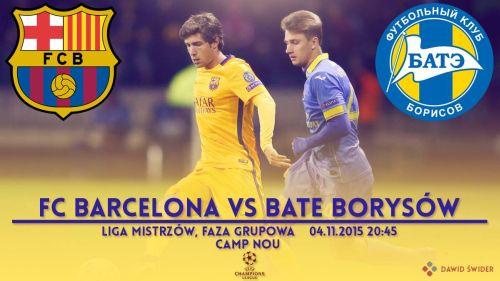 Zapowiedź meczu: FC Barcelona – BATE Borysów