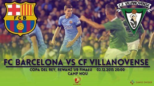 Zapowiedź meczu: FC Barcelona – CF Villanovense