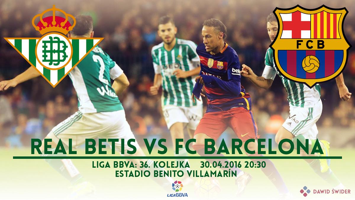 Zapowiedź meczu: Real Betis – FC Barcelona