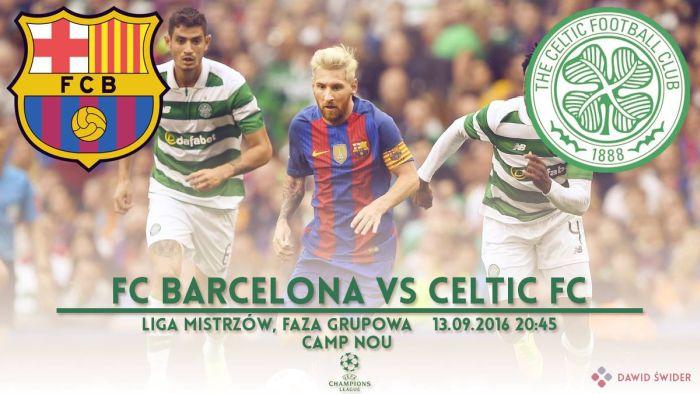 Zapowiedź meczu: FC Barcelona – Celtic F.C.