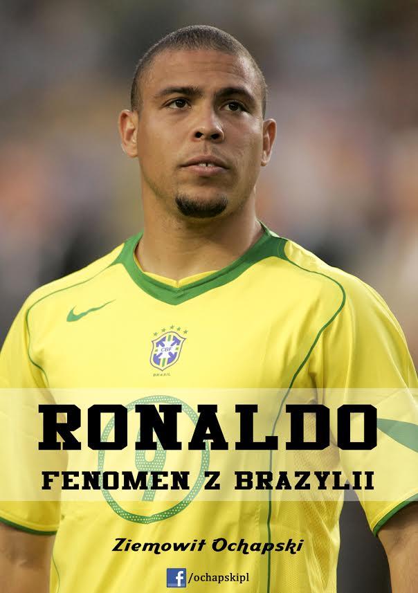 """Książka """"Ronaldo – fenomen z Brazylii"""" i konkurs"""